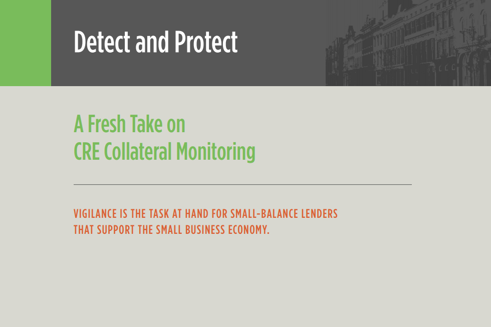 Detect and Protect: A Fresh Take on CRE Collateral Monitoring