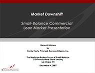 Market Downshift